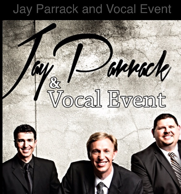 Jay Parrack and Vocal Event