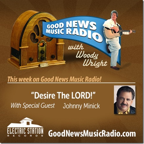 Johnny Minick On This Weeks Good News Music Radio With Woody Wright