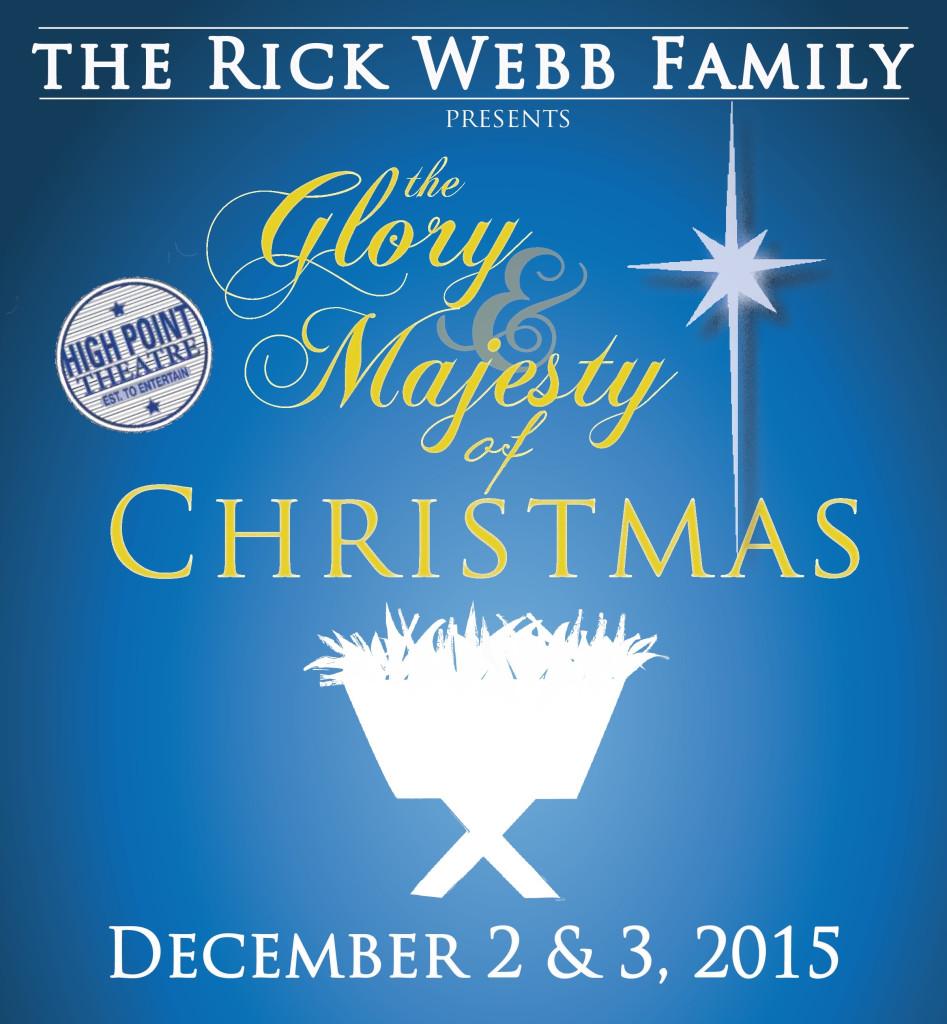 Rick Webb Family presents The Glory & Majesty of Christmas