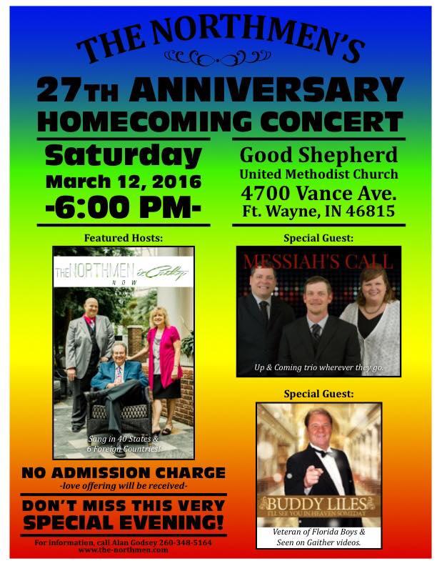 The NORTHMEN & CATHY 27 th Anniversary Homecoming