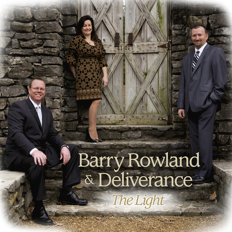 "Barry Rowland & Deliverance – ""The Light"""