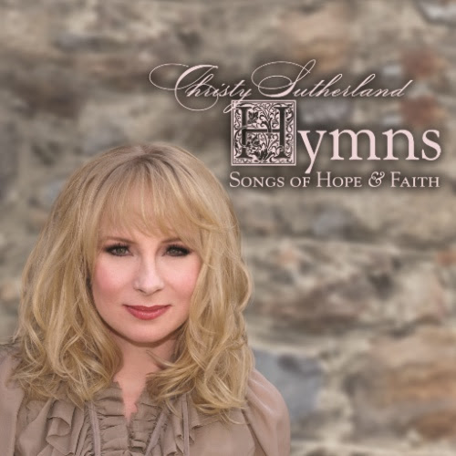 Christy Sutherland, Hymns - Songs of Hope & Faith