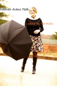 Deborah Avans-Peek.Living in the rain
