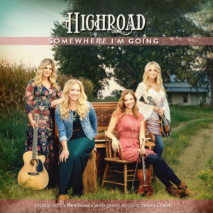 HIGHROAD IS BOUND FOR SOMEWHERE I'M GOING SEPTEMBER 30