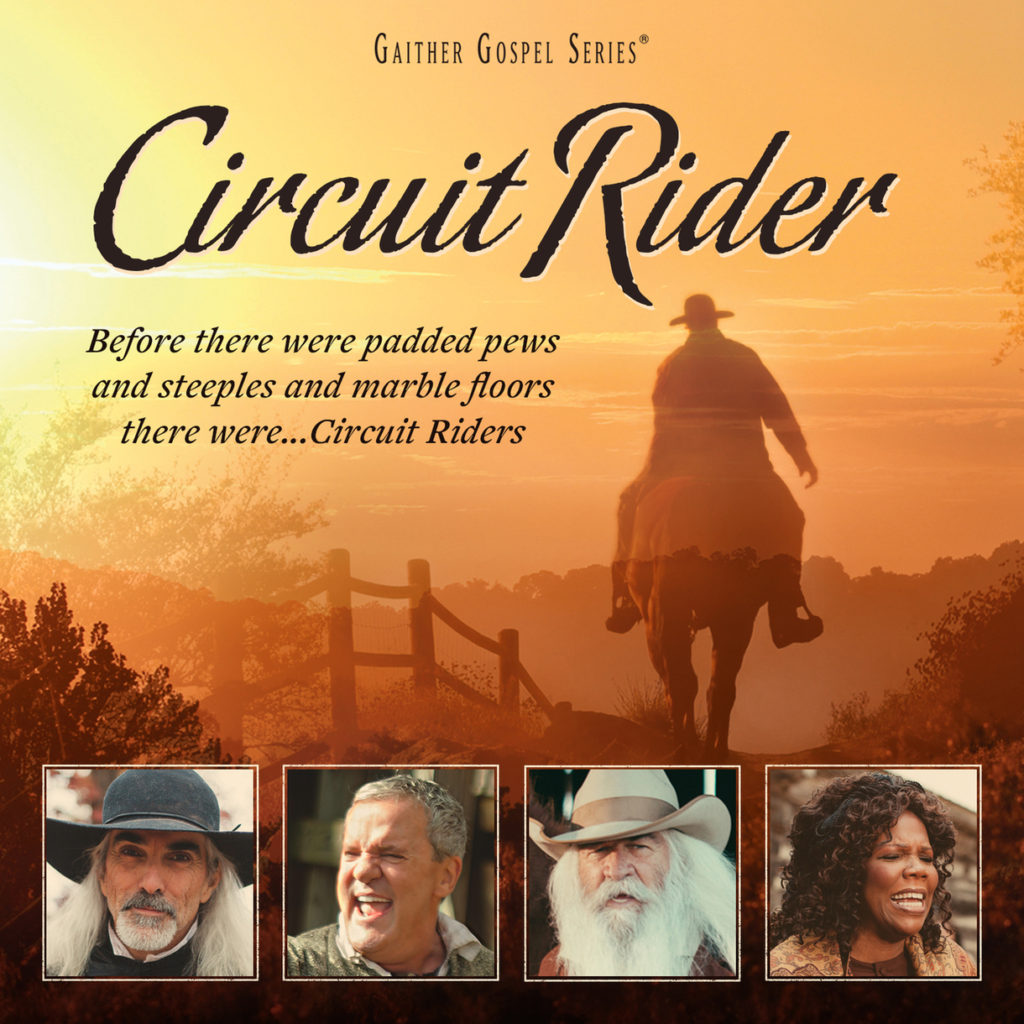 Gaither Gospel Series: Circuit Rider