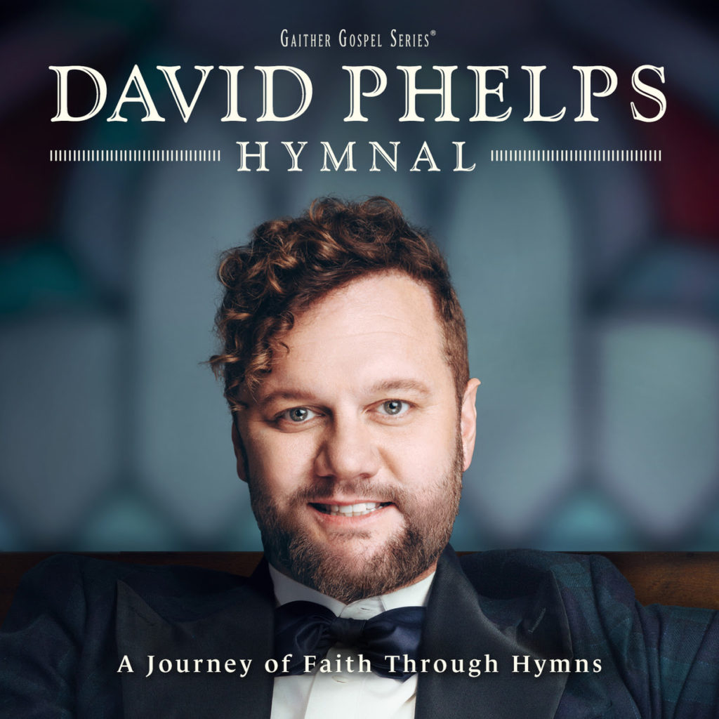 GRAMMY® Award-winning TenorDAVID PHELPS Inspired by the HYMNAL for New Chart-topping Recording