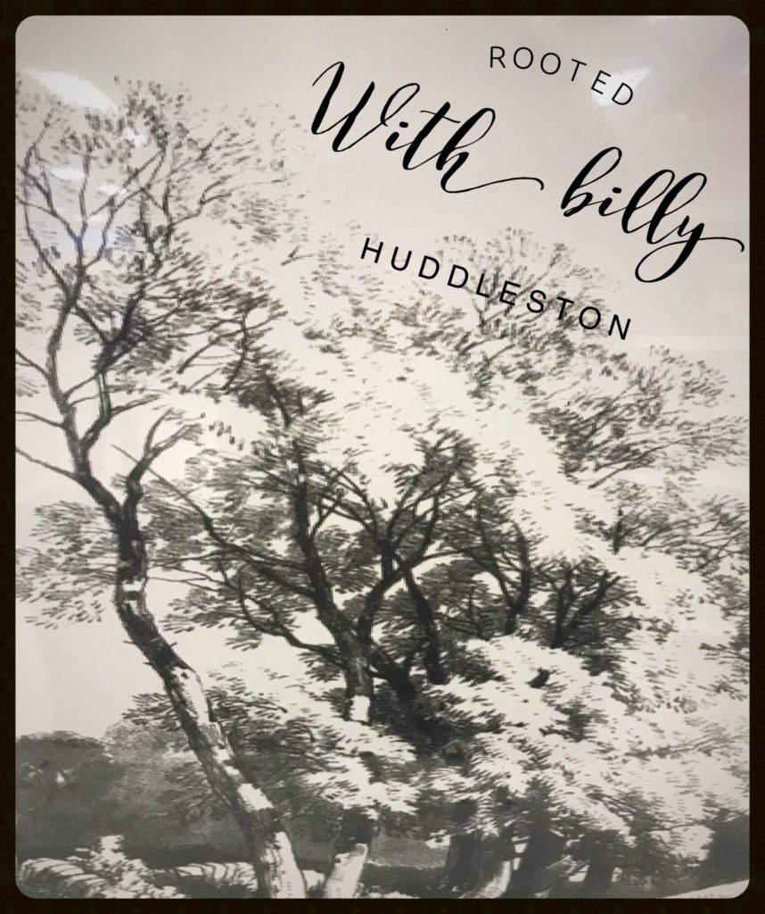 Rooted With Billy Huddleston
