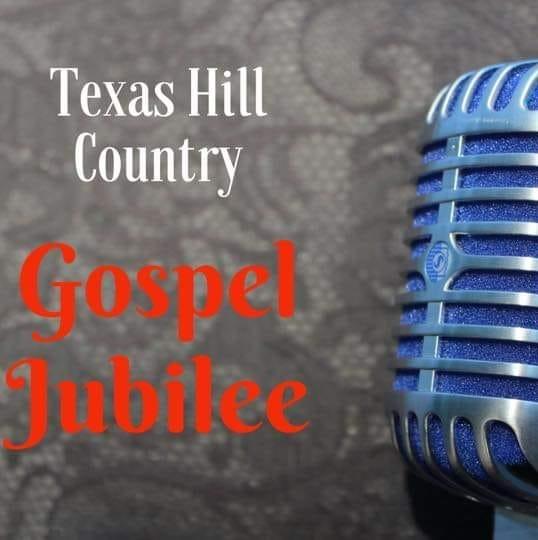 Texas Hill Country Gospel Jubilee