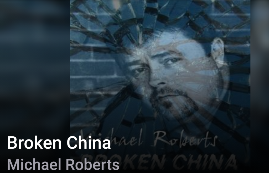 Beyond the Song: Michael Roberts sings Broken China