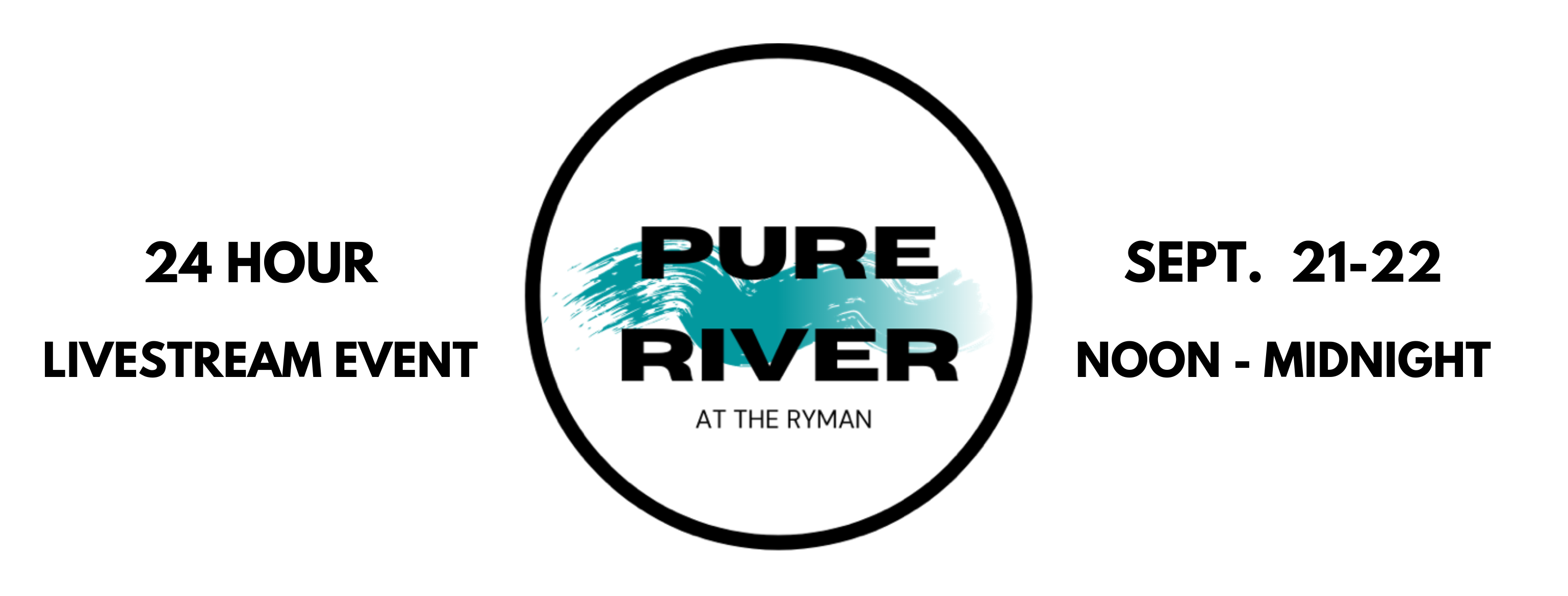 """""""Pure River at the Ryman"""" September 21-22"""