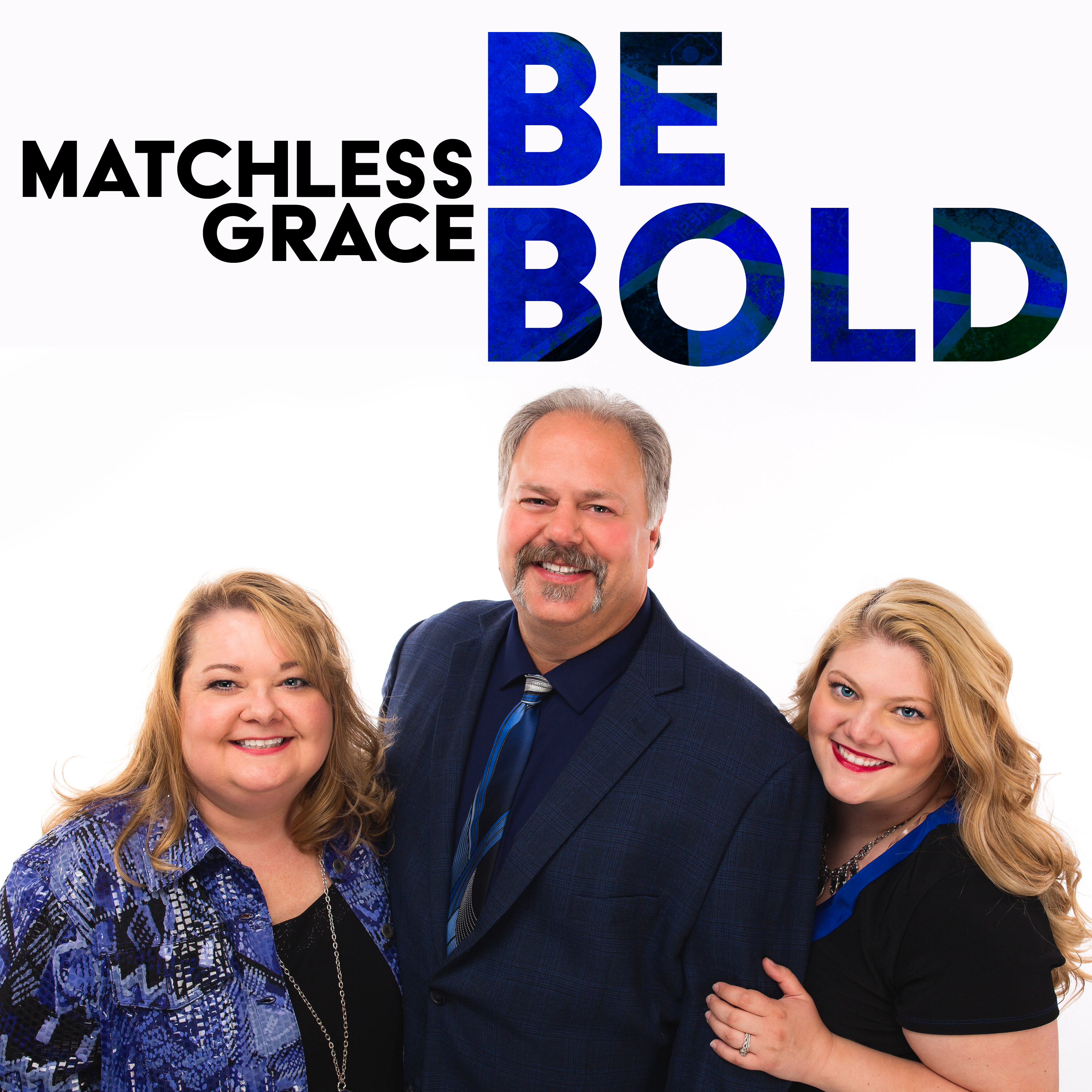 Matchless Grace sing Be Bold